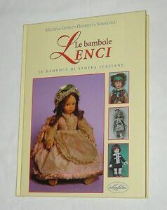 "SUPER PICTORIAL NEW MINT BOOK ""BAMBOLE LENCI"" by M GIORGI on LENCI ITALIAN DOLLS"