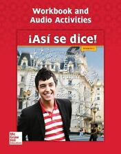Asi Se Dice: Asi Se Dice! Level 2, Workbook and Audio Activities by Conrad...