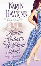 How to Abduct a Highland Lord (The MacLean Curse Series) by Karen Hawkins