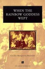 When the Rainbow Goddess Wept Ann Arbor Paperbacks