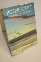 Peter Scott: Observations of Wildlife By SIR PETER SCOTT