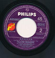 """CLAUDE FRANCOIS 45 TOURS 7"""" FRANCE CHERCHE"""