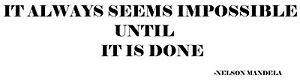 """It always seems impossible"" decal sticker ute BNS truck car  float"
