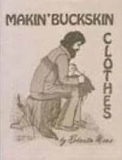 Makin' Buckskin Clothes by Roberta Moss /leather clothes