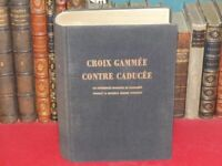 F.BAYLE CROIX GAMMEE CONTRE CADUCEE PROCES MEDECINS NAZIS EO 1950 WW2 Buchenwald