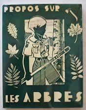 Propos sur les arbres Vieux Castor éd Le Lasso 1962