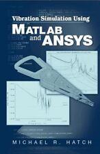 Vibration Simulation Using MATLAB and ANSYS