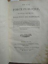 Comte de GUIBERT : DE LA FORCE PUBLIQUE considérée dans tous ses rapports, 1790.