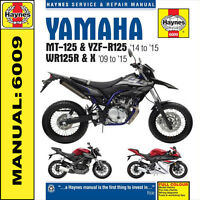 Haynes Manual 6009 Yamaha MT125 YZF-R125 2014-15 & WR125 2009-2015 NEW