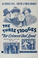 Three Stooges: For Crimin Out Loud Movie POSTER 27 x 40 Shemp Howard, A