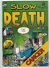 Slow Death #10 VF last gasp - greg irons - tim boxell CANCER ISSUE guy colwell