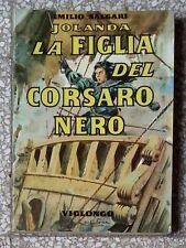 31050 E. Salgari - Jolanda la filglia del Corsaro Nero - Viglongo ed. -