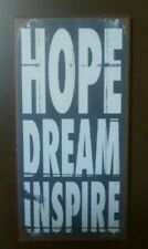 Hope Dream Inspire -Quality Metal Fridge Magnet
