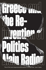 Badiou-Greece And The Reinvention Of Pol BOOK NEW