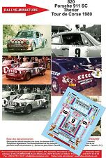 DECALS 1/43 REF 820 PORSCHE 911 THERIER TOUR DE CORSE 1980 RALLYE RALLY WRC