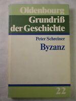 Byzanz, Peter Schreier, Oldenbourg, Grundriß der Geschichte, 1986, 226 Seiten