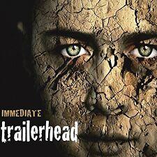 IMMEDIATE - TRAILERHEAD  CD NEU