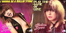 45 GIRI   NADINE EXPERT - I WANNA BE A ROLLIN' STONE // PLAY THE GAME OF LOVE