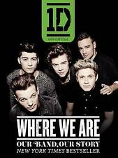 One Direction: Where We Are: Our Band, Our Story: 100% Official by One Direction