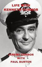 Life with Kenneth Connor by Paul Burton and Jeremy Connor (2014, Paperback)