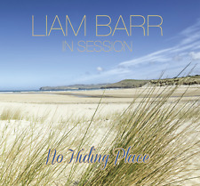 Liam Barr In Session-No Hiding Place CD (Digipack) (Formerly of Corrib Folk)