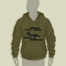 "IDF ""America Don't Worry, Israel is Behind You"" Hoodie S-3XL Black color, 100%"