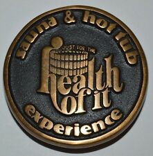 Vintage Sauna Hot Tub Solid Brass Belt Buckle Just For The Health Of It RARE NM