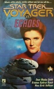 Star Trek: Voyager -  Echoes by Dean Wesley Smith (Paperback, 1997)