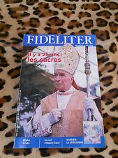 Revue - FIDELITER n° 213, 2013 - Il y a 25 ans: les sacres