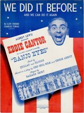 We Did It Before And We Can Do It Again, Banjo Eyes, Eddie Cantor 1941