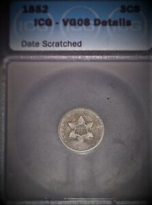 1852 Three Cent Silver Piece. ICG VG08. Date Scratched