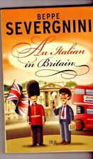 AN ITALIAN IN BRITAIN ~ Beppe Severgnin