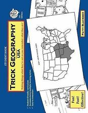 Trick Geography:  USA--Student Book: Making things what they're not so you remem