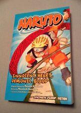 Naruto Innocent Heart, Demonic Blood Shonen Jump Fiction Viz Media