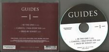 Guides US promo CD EP 3 trx Be the One I / Careful, I Was Every Sin / Ergo by