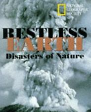 Restless Earth : Disasters of Nature by U. S. National Geographic Society Staff…