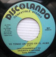 CARLOS BARBERIA y su Orq. KUBAVANA Yo Tengo Gozo  En El Alma AFRO CUBAN  45 #59