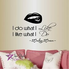 Vinyl Decal I Do What I Like  Marilyn Monroe Quote Lips Girls Room Decor 781