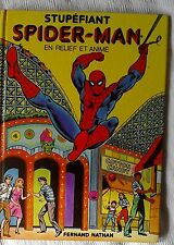 STUPEFIANT SPIDER-MAN en relief et animé Fernand Nathan pop up 1981