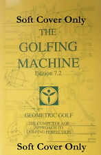 The Golfing Machine by Homer Kelley (2006, Edition 7.2 Softcover)