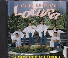 Grupo Locura y para que te conoci CD New Nuevo Not Sealed