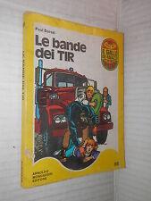 LE BANDE DEI TIR Paul Dorval Mondadori 1975 Il giallo dei ragazzi Pimlico Boys