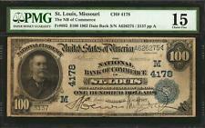 $100 1902 Saint Louis, Missouri. Date Back. Fr. 692. The NB of Commerce PMG 15