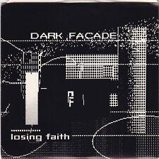 "Dark Facade-Losing Faith b/w Fear 7"" 1985 Milwaukee Synth Pop POST PUNK Ama-Dots"