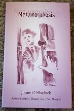 METAMORPHOSIS James P. Blaylock 1st ed 1000 COPY SIGNED/LIMITED HC fine OOP