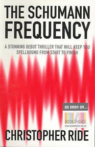 The Schumann Frequency by Christopher Ride (Paperback, 2007)