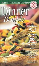 DINNER ON THE DOUBLE BETTER HOMES AND GARDENS COOKBOOK 52 DISHES READY IN 20 MIN