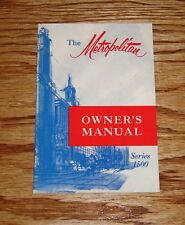 1955 1956 1957 AMC Metropolitan 1500 Owners Operators Manual 55 56 57