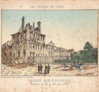LES RUINES de PARIS 1871 PALAIS DES TUILERIES gravé MARKS