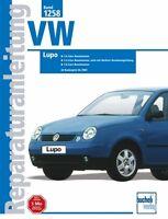VW Lupo Reparatur-Handbuch Reparaturanleitung Reparaturbuch Wartung Buch NEU OVP
